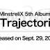 MinstreliX 5th Album 11 Trajectories Released on Sept. 29, 2021