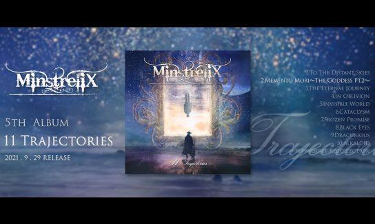 """MinstreliX New Album """"11 Trajectories"""" のアルバム・トレイラー遂に公開!!"""